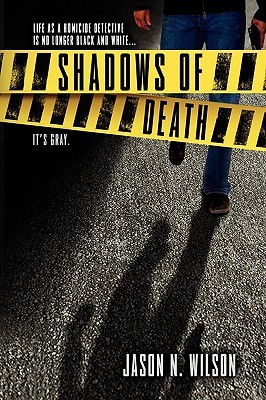 Shadows of Death Jason N. Wilson