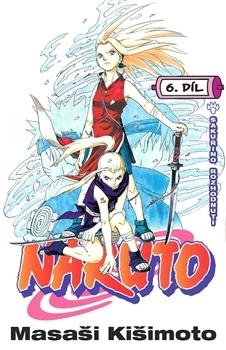 Naruto 6: Sakuřino rozhodnutí (Naruto, #6)