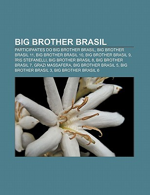 Big Brother Brasil: Participantes Do Big Brother Brasil, Big Brother Brasil 11, Big Brother Brasil 10, Big Brother Brasil 9, Ris Stefanell  by  Source Wikipedia