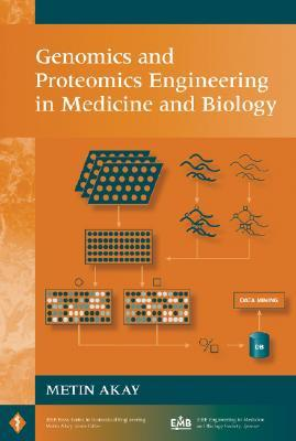 Genomics and Proteomics Engineering in Medicine and Biology Metin Akay