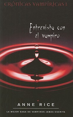 Entrevista con el vampiro (Crónicas Vampíricas #1)