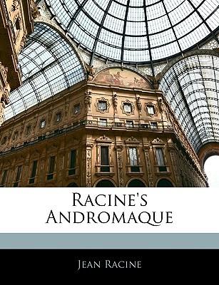 Racine's Andromaque