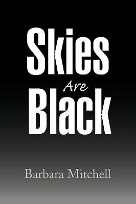 Skies Are Black Barbara Mitchell