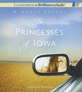 Princesses of Iowa, The (2012) by M. Molly Backes
