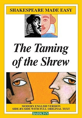 The Taming of the Shrew (Shakespeare Made Easy)