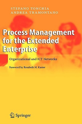 Process Management For The Extended Enterprise Stefano Tonchia