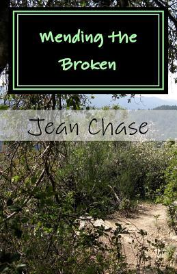 Mending the Broken: The Westward Trek  by  Jean Chase