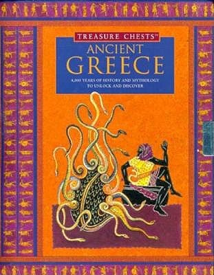 Ancient Greece: Treasure Chests : 4,000 Years of History and Mythology to Unlock and Discover (Treasure Chests Lynn Brittany