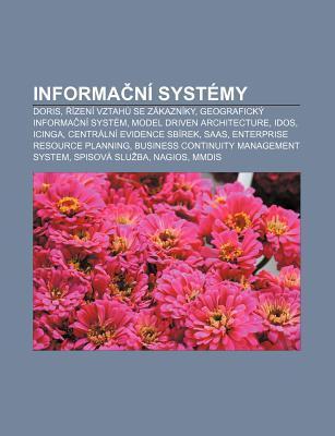 Informa N Syst My: Doris, Zen Vztah Se Z Kazn KY, Geografick Informa N Syst M, Model Driven Architecture, Idos, Icinga Source Wikipedia