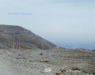 Mitra Tabrizian: Another Country Homi K. Bhabha