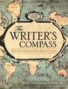 The Writer's Compass: From Story Map to Finished Draft in 7 Stages