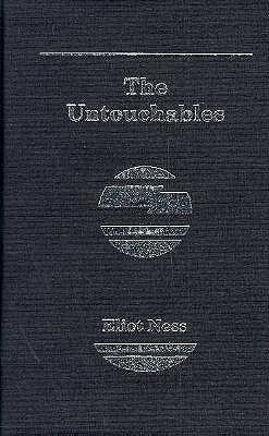 """a review of eliot ness book the untouchables Biography: eliot ness untouchable 