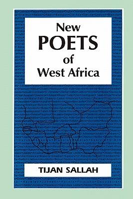 New Poets of West Africa Tijan M. Sallah