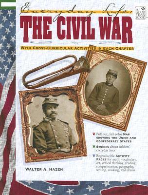 Everyday Life: Civil War Walter Hazen