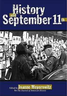 History and September 11th Joanne J. Meyerowitz
