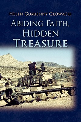Abiding Faith, Hidden Treasure  by  Helen Gumienny Glowacki