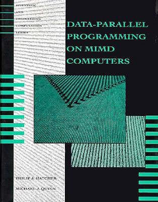 Data-Parallel Programming on MIMD Computers Philip J. Hatcher