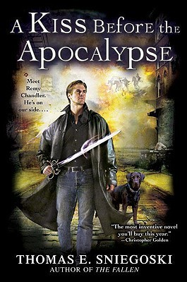Book Review: Thomas E. Sniegoski's A Kiss Before Apocalypse