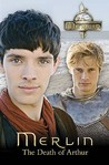 The Death of Arthur (The Adventures of Merlin Series 1, #13)