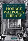 Horace Walpole's Library