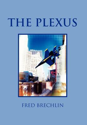 The Plexus Fred Brechlin