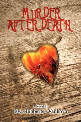 Murder After Death Eva Robberts - Vankova