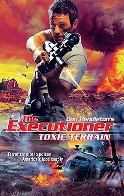Toxic Terrain (The Executioner, #390) Darwin Holmstrom