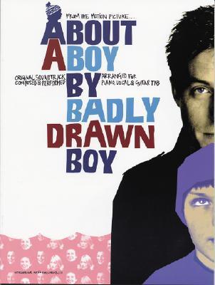 About a Boy Piano/Vocal/Guitar Badly Drawn Boy
