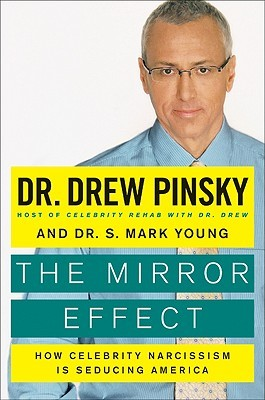 The Mirror Effect: How Celebrity Narcissism Is Seducing ...