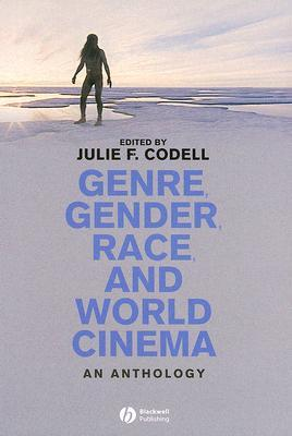 Genre, Gender, Race, and World Cinema