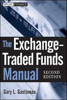 The Exchange-Traded Funds Manual  by  Gary Gastineau