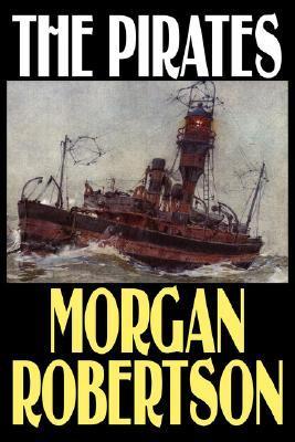 The Pirates Morgan Robertson