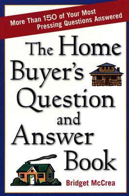 jacket image, The Home Buyer's Question and Answer Book