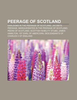 Peerage of Scotland: List of feudal baronies, Earldom of Orkney, Master, Charles Anthony Pearson, Sprot Baronets, Books LLC