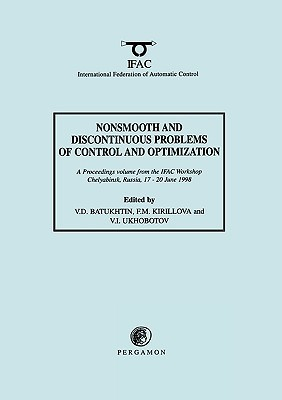 Nonsmooth and Discontinuous Problems of Control and Optimization 1998 V.D. Batukhtin