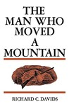 The Man Who Moved a Mountain
