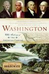 Washington: The Making of the American Capital