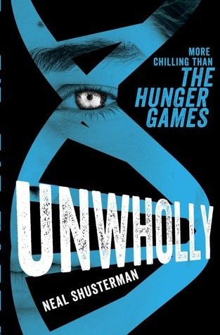 Unwholly (Unwind, #2)