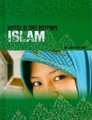 Islam  by  Lucia Raatma