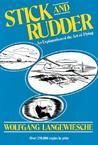 Stick and Rudder by Wolfgang Langewiesche