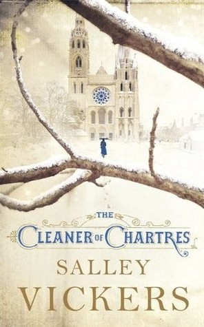 Sally Vickers The Cleaner of Chartres Review