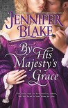 By His Majesty's Grace (The Three Graces, #1)