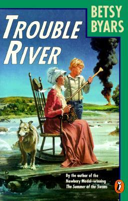 a summary of trouble river a book by betsy byars Trouble river summary note: summary text provided by external source dewey and grandma face real danger and have to fight for their lives author: byars, betsy  please note that the lexile measures for a small population of books have been recently updated enhancements were made to more precisely measure materials read in k-2 classrooms.