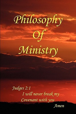 Philosophy of Ministry  by  Major Morrison