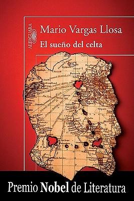 El sueño del celta (2010) by Mario Vargas Llosa