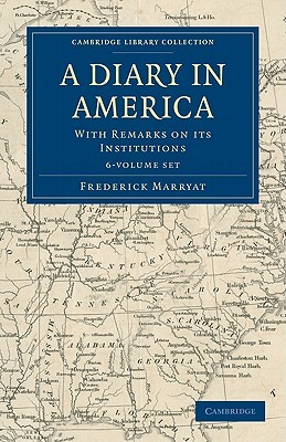 A Diary in America - 6 Volume Set Frederick Marryat