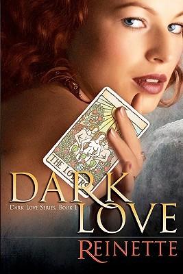 Dark Love  by  Reinette