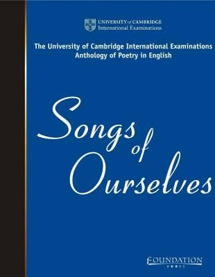 Songs Of Ourselves University of Cambridge