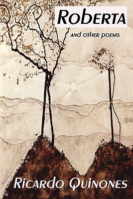 Roberta and Other Poems  by  Ricardo Quinones