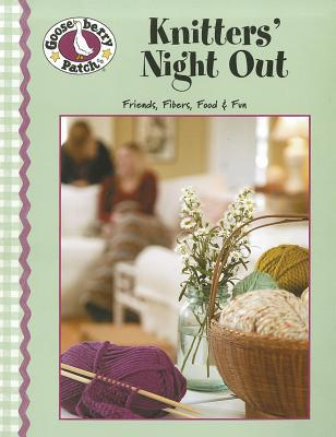 Gooseberry Patch Knitters Night Out  by  Gooseberry Patch
